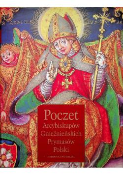 Poczet Arcybiskupów Gnieźnieńskich  Prymasów Polski