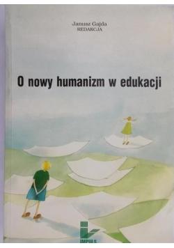 O nowy humanizm w edukacji