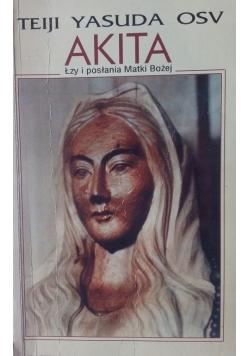 Akita Łzy i posłania Matki Bożej