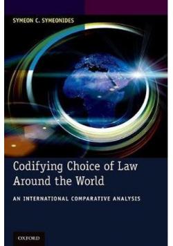 Codifying Choice of Law Around the World An International Comparative Analysis