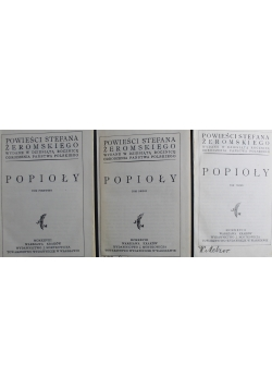 Popioły tomy od 1 do 3 1928r