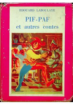 Pif Paf et autres contes