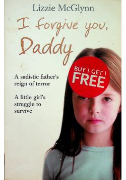 I Forgive You Daddy
