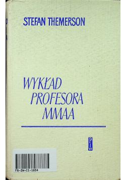 Wykład profesora MMAA