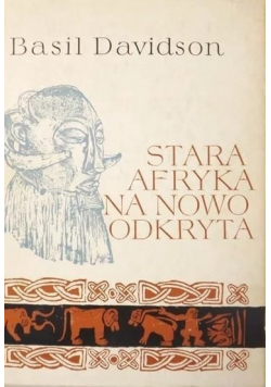 Stara Afryka na nowo odkryta