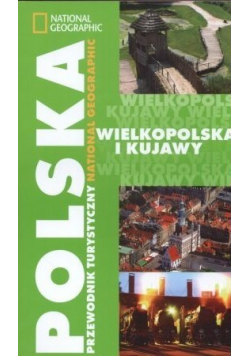 Polska przewodnik turystyczny wielkopolska i kujawy