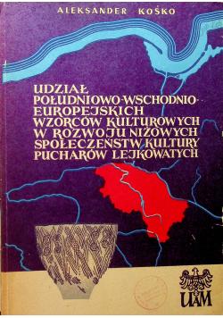 Udział południowo wschodnio europejskich wzorców kulturowych w rozwoju niżowych społeczeństw kultury pucharów Lejkowatych