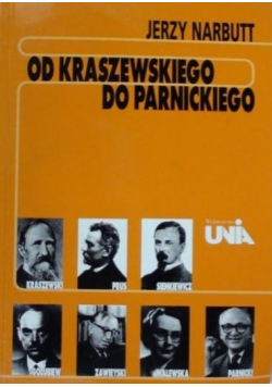 Od Kraszewskiego do Parnickiego