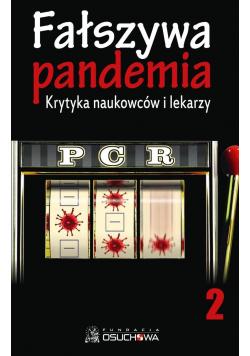 Fałszywa pandemia krytyka naukowców i lekarzy