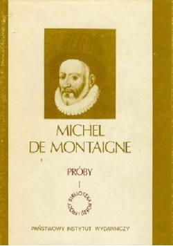 Michel de Montaigne Próby Tom I