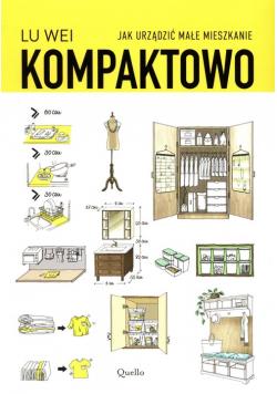 Kompaktowo Jak urządzić małe mieszkanie