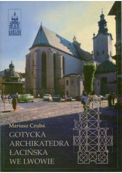 Gotycka archikatedra łacińska we Lwowie