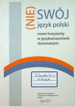 Nie swój język polski Nowe horyzonty w językoznawstwie stosowanym