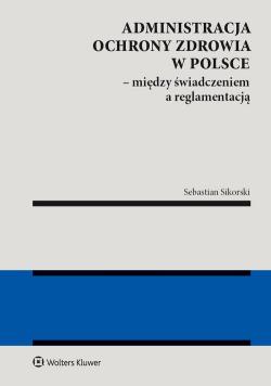 Administracja ochrony zdrowia w Polsce