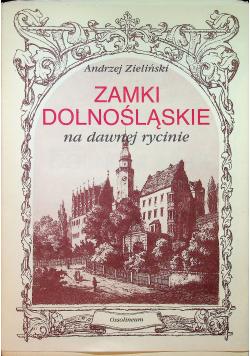 Zamki Dolnośląskie na dawnej rycinie