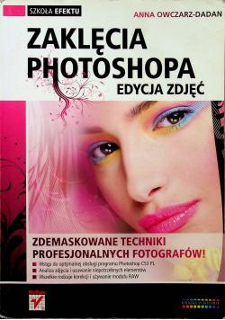 Zaklęcia Photoshopa Edycja zdjęć