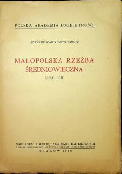 Małopolska rzeźba średniowiecza 1300 1450 1949 r.