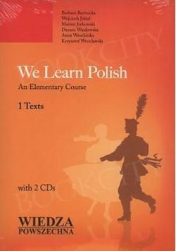 Uczymy się polskiego Podręcznik języka polskiego dla cudzoziemców 1 teksty plus płyta Nowa