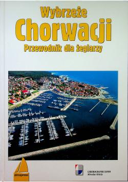 Wybrzeże Chorwacji Przewodnik dla żeglarzy