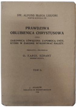 Prawdziwa Oblubienica Chrystusowa tom II 1926 r
