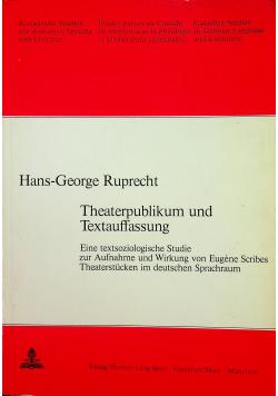 Theaterpublikum und Textauffassung
