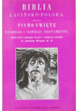 Biblia łacińsko polska czyli Pismo Święte reprint z 1864 r.
