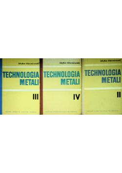 Technologia metali 3 tomy