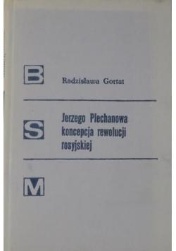 Jerzego Plechanowa koncepcja rewolucji rosyjskiej