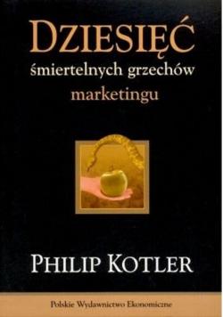 Dziesięć śmiertelnych grzechów marketingu