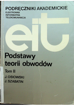 Podstawy teorii obwodów Tom II