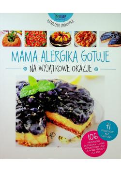 Mama alergika gotuje na wyjątkowe okazje
