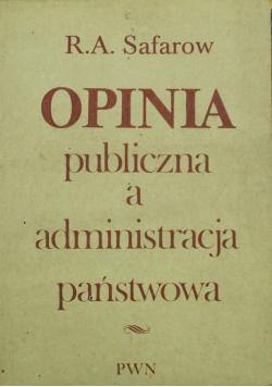 Opinia publiczna a administracja państwowa