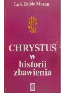 Chrystus w historii zbawienia