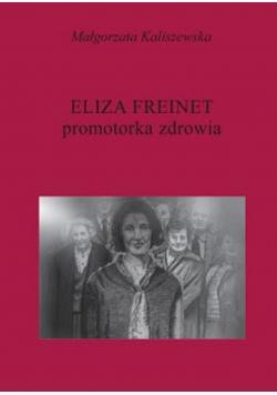 Eliza Freinet Promotorka zdrowia + AUTOGRAF Kaliszewska