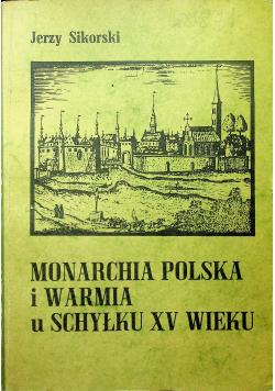 Monarchia Polska i Warmia u Schyłku XV wieku
