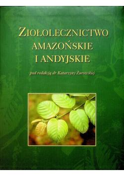 Ziołolecznictwo amazońskie i andyjskie