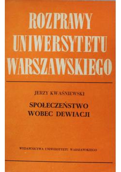 Rozprawy Uniwersytetu Warszawskiego Społeczeństwo wobec dewiacji