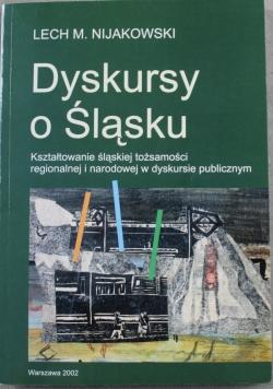 Dyskursy o Śląsku