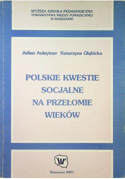 Polskie kwestie socjalne na przełomie wieków