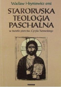 Staroruska teologia paschalna w świetle pism św. Cyryla Turowskiego