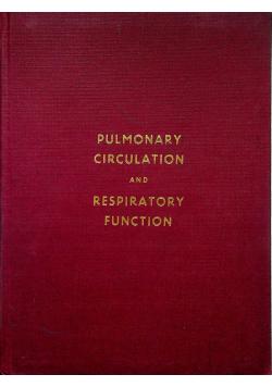 Pulmonary circulation and respiratory function