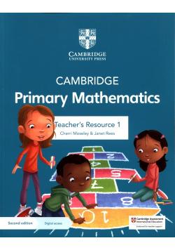 Cambridge Primary Mathematics Teacher's Resource 1 with Digital access
