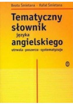 Tematyczny słownik języka angielskiego