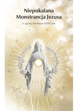 Niepokalana Monstrancja Jezusa