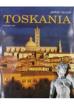 Podróże marzeń Toskania