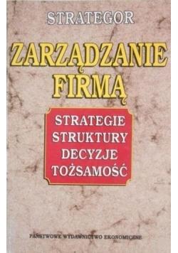 Zarządzanie firmą Strategie struktury decyzje tożsamość