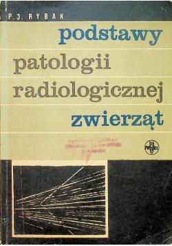 Podstawy patologii radiologicznej zwierząt