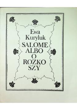 Salome albo o rozkoszy