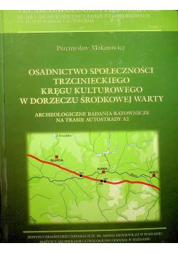 Osadnictwo spolecznosci trzcinieckiego kregu kulturowego w dorzeczu środkowej warty
