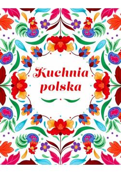 Kuchnia Polska Swojskie smaki w dobrym stylu